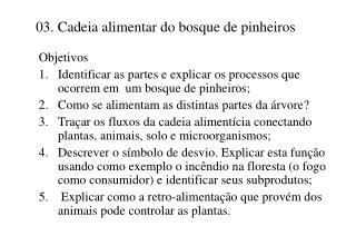 03. Cadeia alimentar do bosque de pinheiros