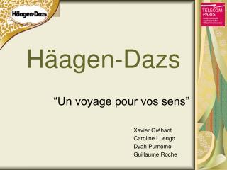 H agen-Dazs