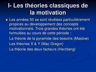 I- Les th ories classiques de la motivation