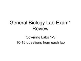 General Biology Lab Exam1 Review