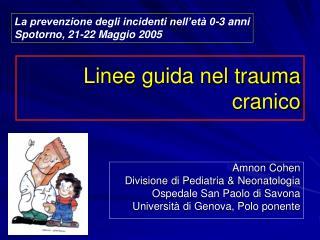 Linee guida nel trauma cranico