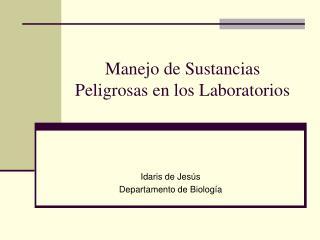 Manejo de Sustancias Peligrosas en los Laboratorios