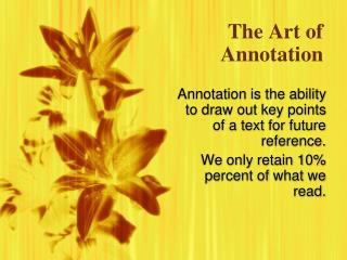 PowerPoint Presentation - The Art of Annotation