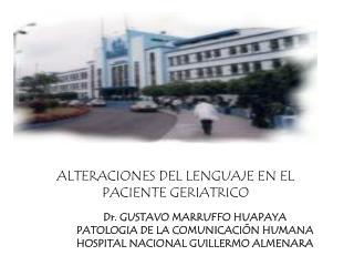 ALTERACIONES DEL LENGUAJE EN EL PACIENTE GERIATRICO
