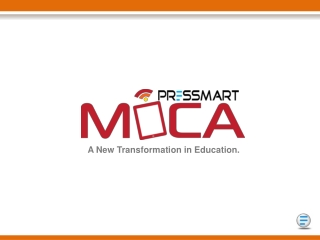 MOCA (Mobile Classroom Application): A Tablet based end to e