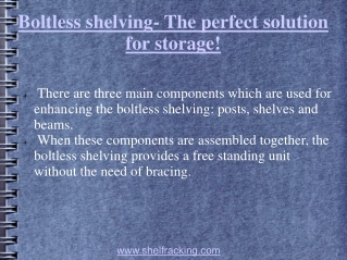 Boltless shelving- The perfect solution for storage