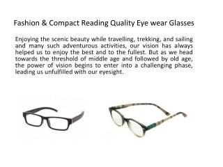 Fashion & compact Reading quality eye Glasses