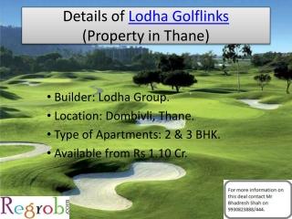 Lodha Golflinks offers 2/3 BHK Villas in Dombivli, 1.10 Cr.
