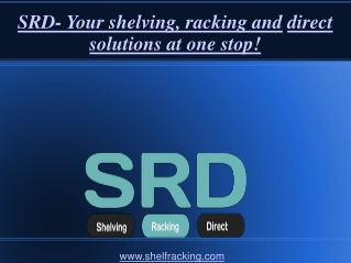SRD- Your shelving, racking and direct solutions at one stop