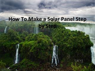 how to build solar panels!