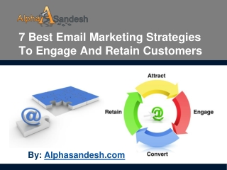 7 Best Email Marketing Strategies To Retain Customers