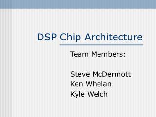 DSP Chip Architecture