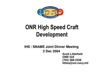 ONR High Speed Craft Development