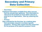 Secondary and Primary Data Collection