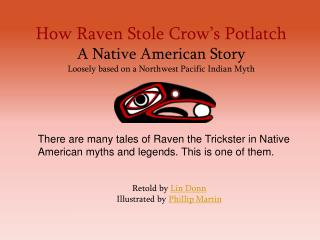 How Raven Stole Crows Potlatch
