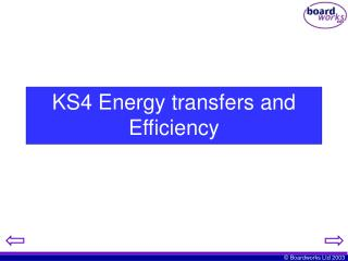 KS4 Energy transfers and Efficiency
