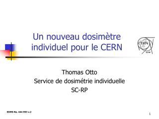 Un nouveau dosim tre individuel pour le CERN