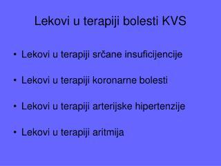 Lekovi u terapiji bolesti KVS
