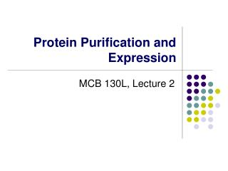 Protein Purification and Expression