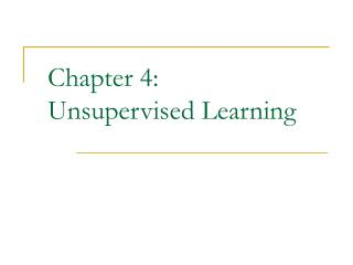 Chapter 4:  Unsupervised Learning