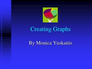 Creating Graphs