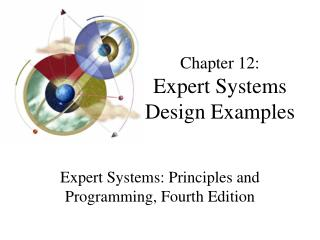 Chapter 12: Expert Systems Design Examples