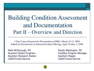 Building Condition Assessment and Documentation Part II ...