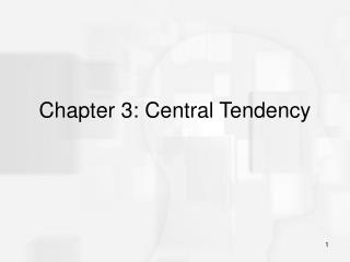 Chapter 3: Central Tendency