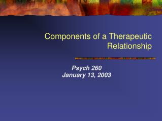 Components of a Therapeutic Relationship