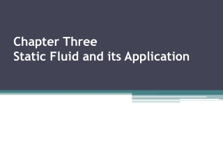 Chapter 4  FLOWING FLUIDS AND PRESSURE VARIATION