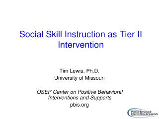 Social Skill Instruction as Tier II Intervention
