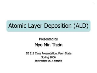 Atomic Layer Deposition ALD