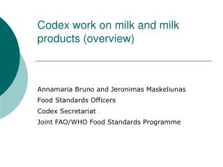 Codex work on milk and milk products overview