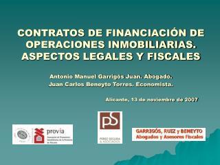 CONTRATOS DE FINANCIACI N DE OPERACIONES INMOBILIARIAS. ASPECTOS LEGALES Y FISCALES