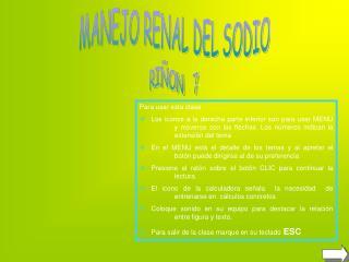 MANEJO RENAL   DEL   SODIO