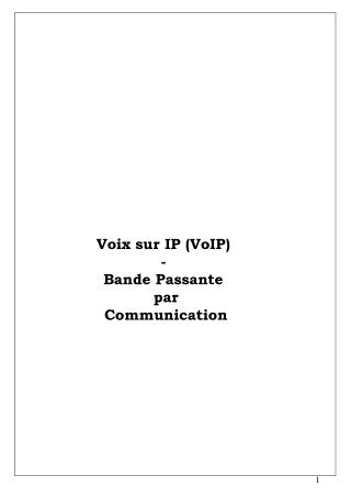 Voix sur IP VoIP - Bande Passante  par  Communication
