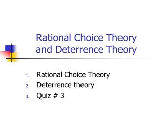 Rational Choice Theory and Deterrence Theory