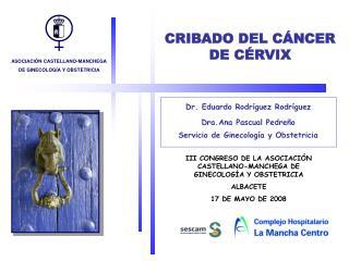 CRIBADO DEL C NCER DE C RVIX