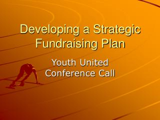 Developing a Strategic Fundraising Plan