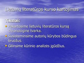 Lietuviu literaturos kurso kartojimas