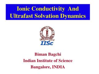 Ionic Conductivity  And Ultrafast Solvation Dynamics