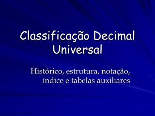 Classifica  o Decimal Universal