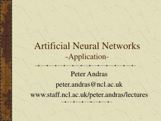Artificial Neural Networks -Application-