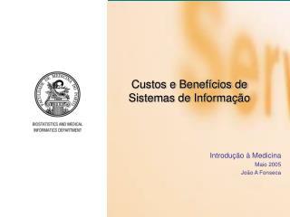 Custos e Benef cios de Sistemas de Informa  o
