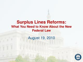 Surplus Lines Reforms: What You Need to Know About the New Federal Law