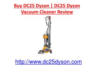 Buy DC25 Dyson | DC25 Dyson Vacuum Cleaner Review