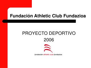 Fundaci n Athletic Club Fundazioa