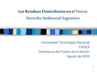 Los Residuos Domiciliarios en el Nuevo Derecho Ambiental Argentino