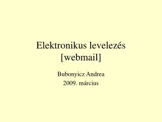 Elektronikus levelez s [webmail]