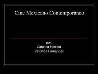 Cine Mexicano Contempor neo